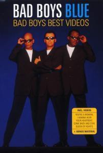 Bad Boys-Best Videos, Bad Boys Blue