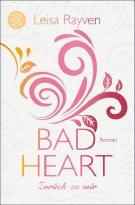 Bad Heart - Zurück zu mir, Leisa Rayven