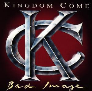 Bad Image, Kingdom Come