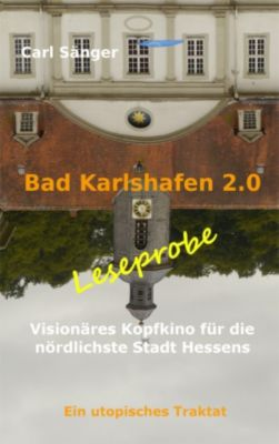 Bad Karlshafen 2.0, Carl Sänger