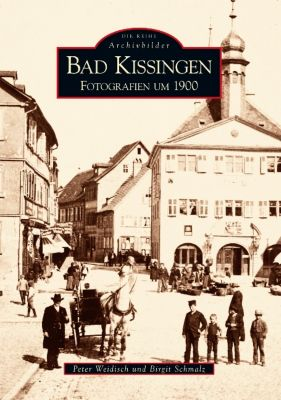 Bad Kissingen, Peter Weidisch, Birgit Schmalz