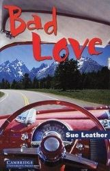 Bad Love, Sue Leather