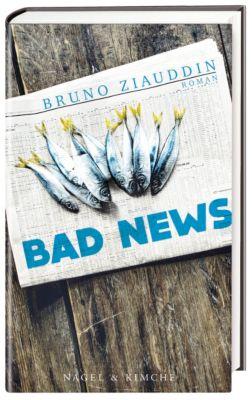 Bad News, Bruno Ziauddin