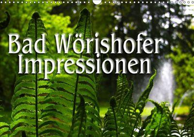 Bad Wörishofer Impressionen (Wandkalender 2019 DIN A3 quer), N N