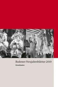 Badener Neujahrsblätter 2019