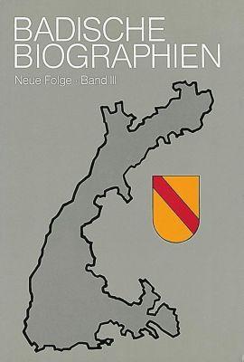 Badische Biographien - Neue Folge III