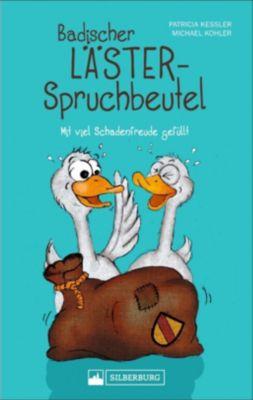 Badischer Lästerspruchbeutel, Patricia Kessler, Michael Kohler