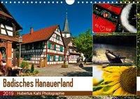 Badisches Hanauerland (Wandkalender 2019 DIN A4 quer), Hubertus Kahl