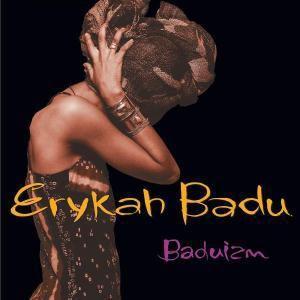 Baduizm, Erykah Badu