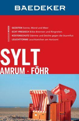 Baedeker Reiseführer E-Book: Baedeker Reiseführer Sylt, Amrum, Föhr, Eva Missler, Eva Missler Missler