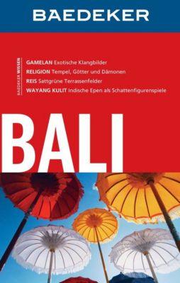 Baedeker Reiseführer E-Book: Baedeker Reiseführer Bali, Heiner F. Gstaltmayr
