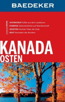 Baedeker Reiseführer E-Book: Baedeker Reiseführer Kanada Osten, Helmut Linde, Ole Helmhausen