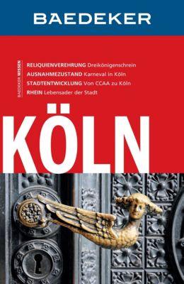 Baedeker Reiseführer E-Book: Baedeker Reiseführer Köln, John Sykes