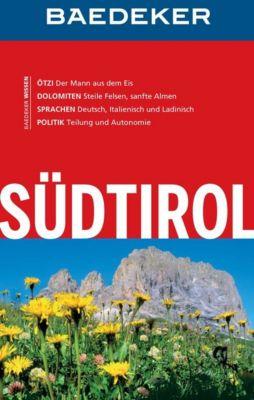 Baedeker Reiseführer E-Book: Baedeker Reiseführer Südtirol, Dagmar Kluthe, Wieland Höhne
