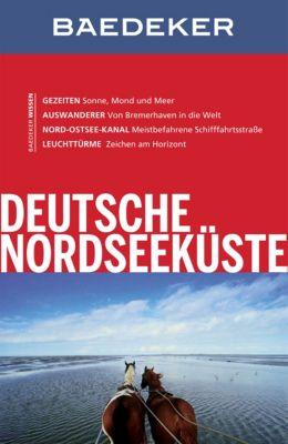 Baedeker Reiseführer E-Book: Baedeker Reiseführer Deutsche Nordseeküste, Hedwig Nosbers