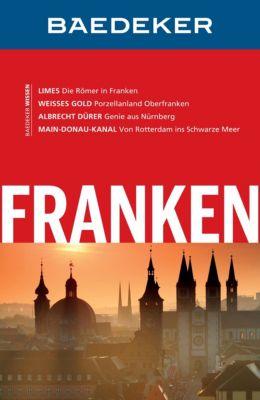 Baedeker Reiseführer E-Book: Baedeker Reiseführer Franken, Achim Bourmer