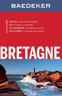 Baedeker Reiseführer E-Book: Baedeker Reiseführer Bretagne, Dr. Madeleine Reincke, Hilke Maunder, Anja Schliebitz