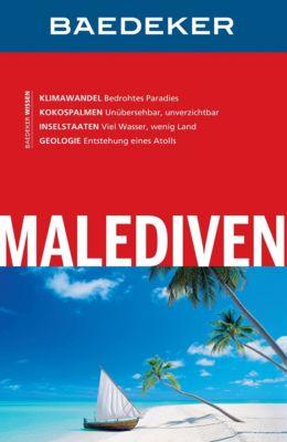 Baedeker Reiseführer E-Book: Baedeker Reiseführer Malediven, Heiner F. Gstaltmayr, Wieland Höhne