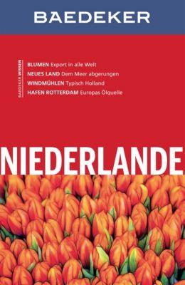 Baedeker Reiseführer E-Book: Baedeker Reiseführer Niederlande, Achim Bourmer, Birgit Borowski