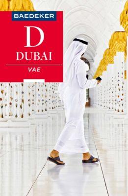 Baedeker Reiseführer E-Book: Baedeker Reiseführer Dubai, Vereinigte Arabische Emirate, Birgit Müller-Wöbcke, Manfred Wöbcke, Margit Kohl