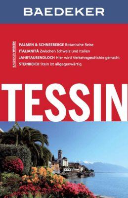 Baedeker Reiseführer E-Book: Baedeker Reiseführer Tessin, Omar Gisler, Anja Schliebitz, Wolftraut de Concini
