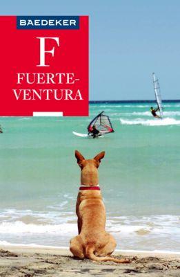 Baedeker Reiseführer E-Book: Baedeker Reiseführer Fuerteventura, Rolf Goetz, Birgit Borowski