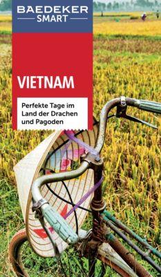 Baedeker Reiseführer E-Book: Baedeker SMART Reiseführer Vietnam, Martina Miethig