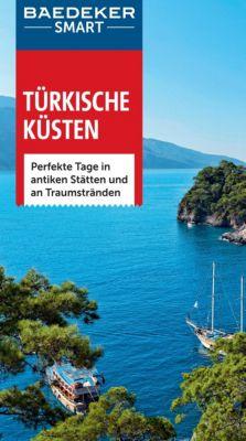 Baedeker SMART Reiseführer E-Book: Baedeker SMART Reiseführer Türkische Küsten, Florian Merkel