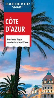 Baedeker SMART Reiseführer E-Book: Baedeker SMART Reiseführer Cote d'Azur, Peter Bausch
