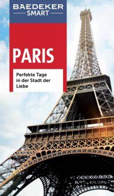 Baedeker SMART Reiseführer E-Book: Baedeker SMART Reiseführer Paris, Teresa Fisher, Waltraud Pfister-Bläske, Adele Evans, Mario Wyn-Jones