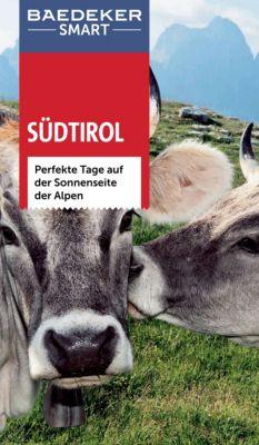 Baedeker SMART Reiseführer E-Book: Baedeker SMART Reiseführer Südtirol, Robert Asam, Ulf Hausmanns