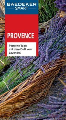 Baedeker SMART Reiseführer E-Book: Baedeker SMART Reiseführer Provence, Peter Bausch