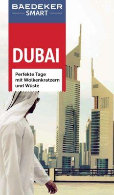 Baedeker SMART Reiseführer E-Book: Baedeker SMART Reiseführer Dubai, Manfred Wöbcke, Lara Dunston, Robin Bartona