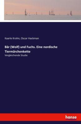 Bär (Wolf) und Fuchs. Eine nordische Tiermärchenkette