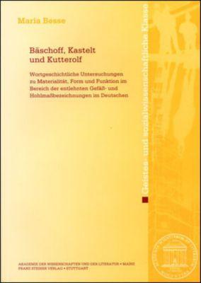 Bäschoff, Kastelt und Kutterolf, Maria Besse