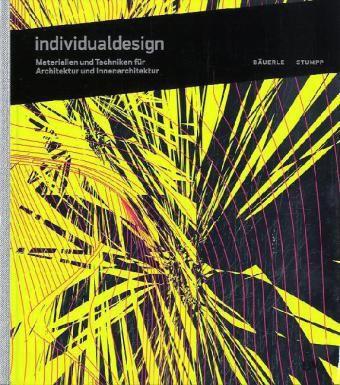 Bäuerle, H: Individualdesign, Hannes Bäuerle, Joachim Stumpp