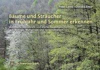 Bäume und Sträucher in Frühjahr und Sommer erkennen, Peter Leins, Claudia Erbar