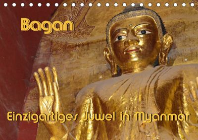 Bagan - Einzigartiges Juwel in Myanmar (Tischkalender 2019 DIN A5 quer), Hans-Werner Scheller