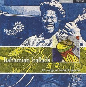 Bahamian Ballads, André Toussaint