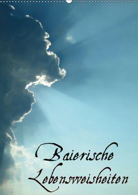 Baierische Lebensweisheiten (Wandkalender 2019 DIN A2 hoch), ~bwd~