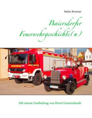 Baiersdorfer Feuerwehrgeschichte(n), Stefan Brunner
