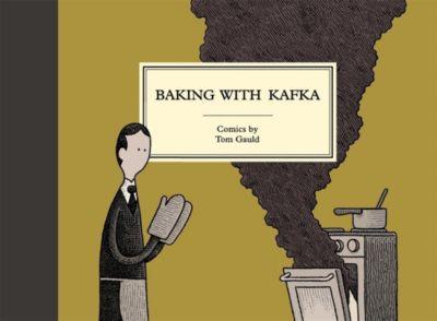 Baking with Kafka, Tom Gauld