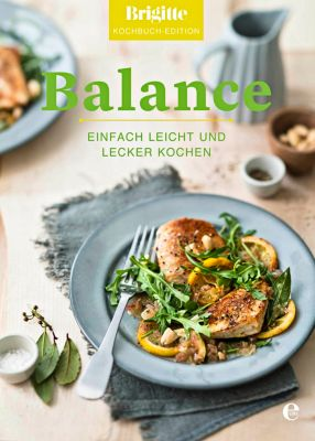 Balance - Brigitte Kochbuch-Edition pdf epub