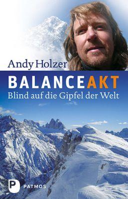 Balanceakt, Andy Holzer