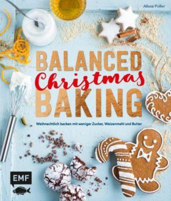 Balanced Christmas Baking - Alissa Poller |