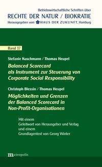 Balanced Scorecard als Instrument zur Steuerung von Corporate Social Responsibility / Möglichkeiten & Grenzen der Balanc, Stefanie Kuschmann, Thomas Heupel, Christoph Blessin