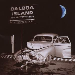 Balboa Island, The Pretty Things