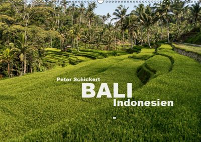 Bali - Indonesien (Wandkalender 2019 DIN A2 quer), Peter Schickert