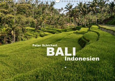 Bali - Indonesien (Wandkalender 2019 DIN A3 quer), Peter Schickert