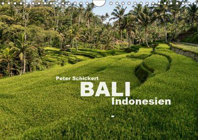 Bali - Indonesien (Wandkalender 2019 DIN A4 quer), Peter Schickert